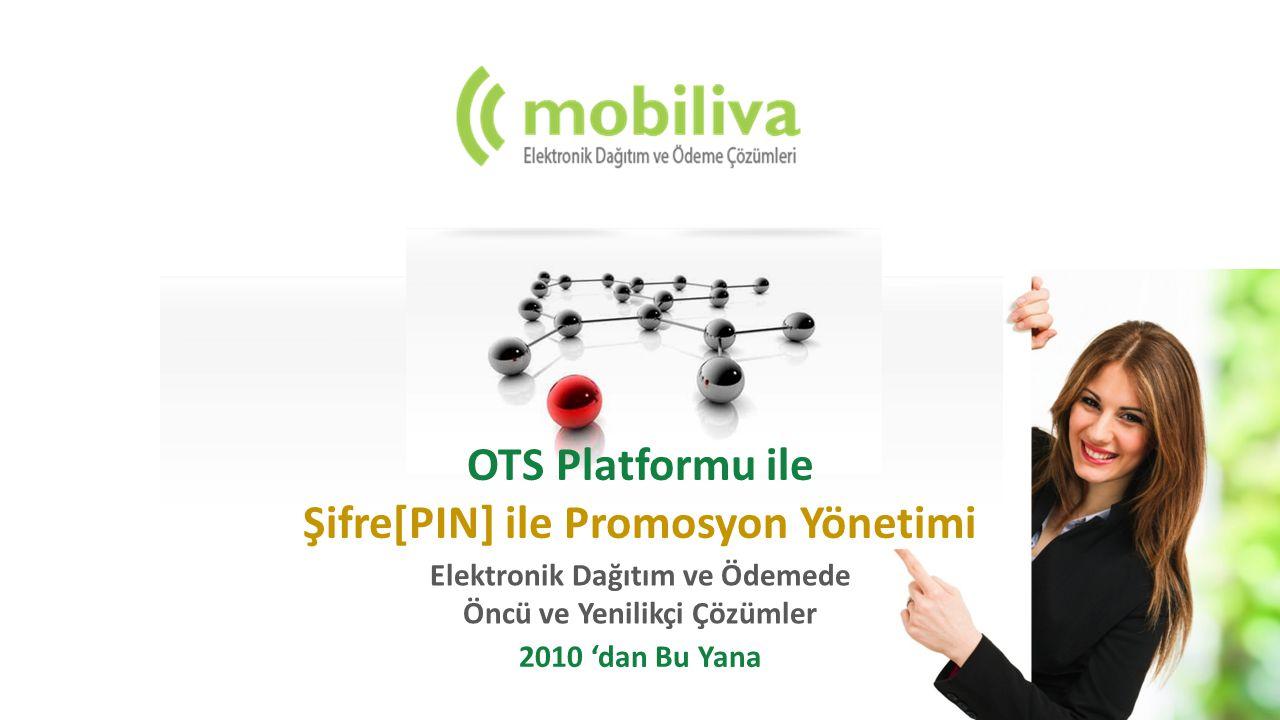 OTS Platformu ile Şifre[PIN] ile Promosyon Yönetimi